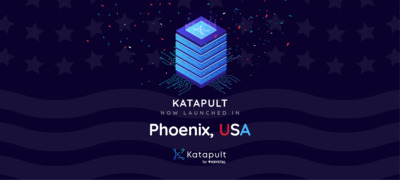 Katapult launches in Phoenix, USA!